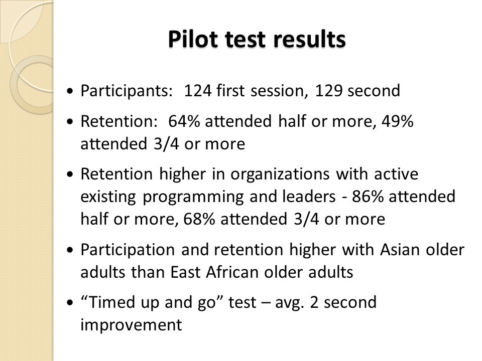 Pilot test results Participants: 124 first session, 129 second