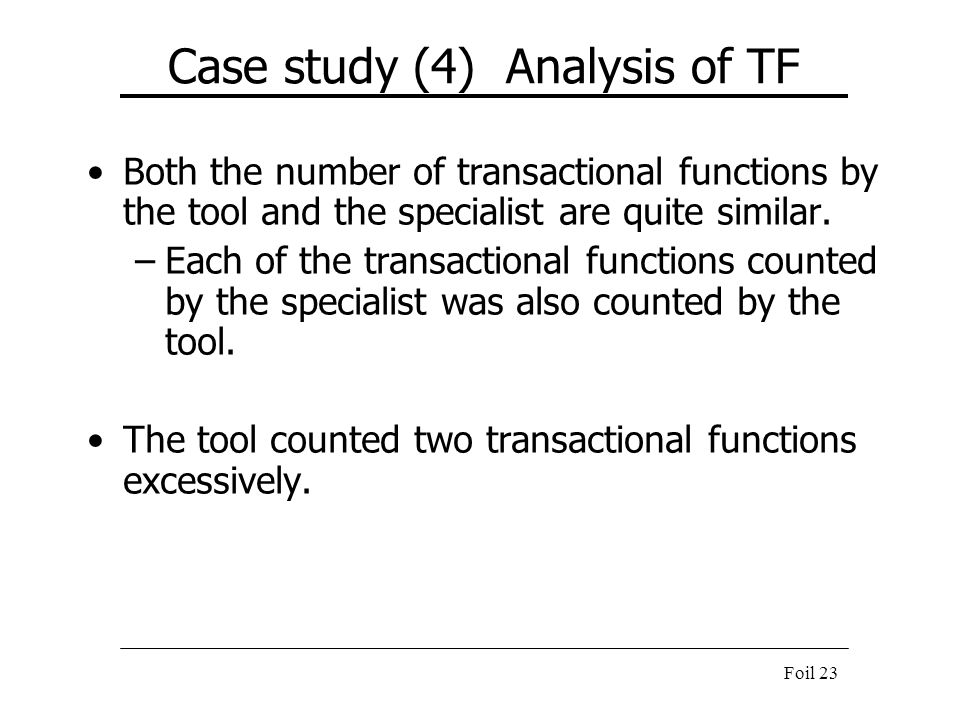 Case study (4) Analysis of TF