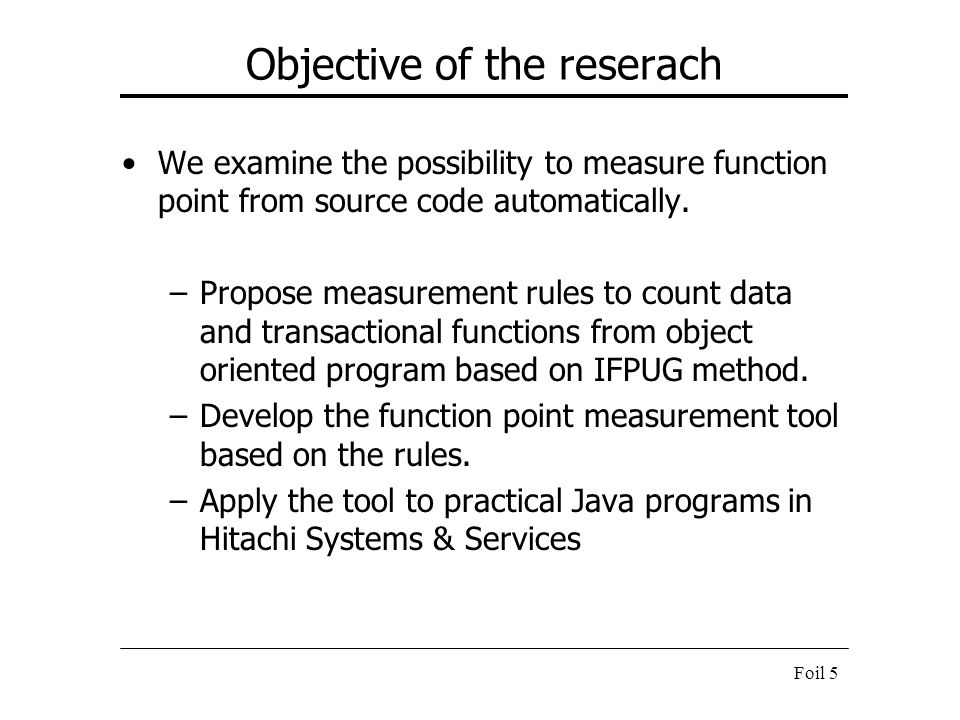 Objective of the reserach