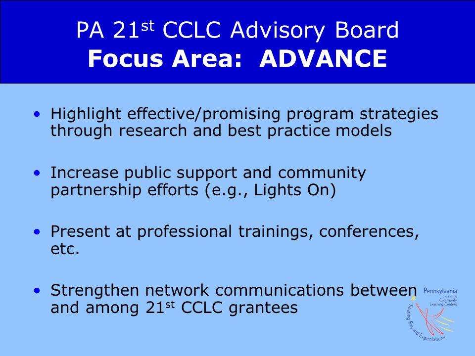 PA 21st CCLC Advisory Board Focus Area: ADVANCE