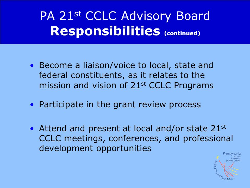 PA 21st CCLC Advisory Board Responsibilities (continued)