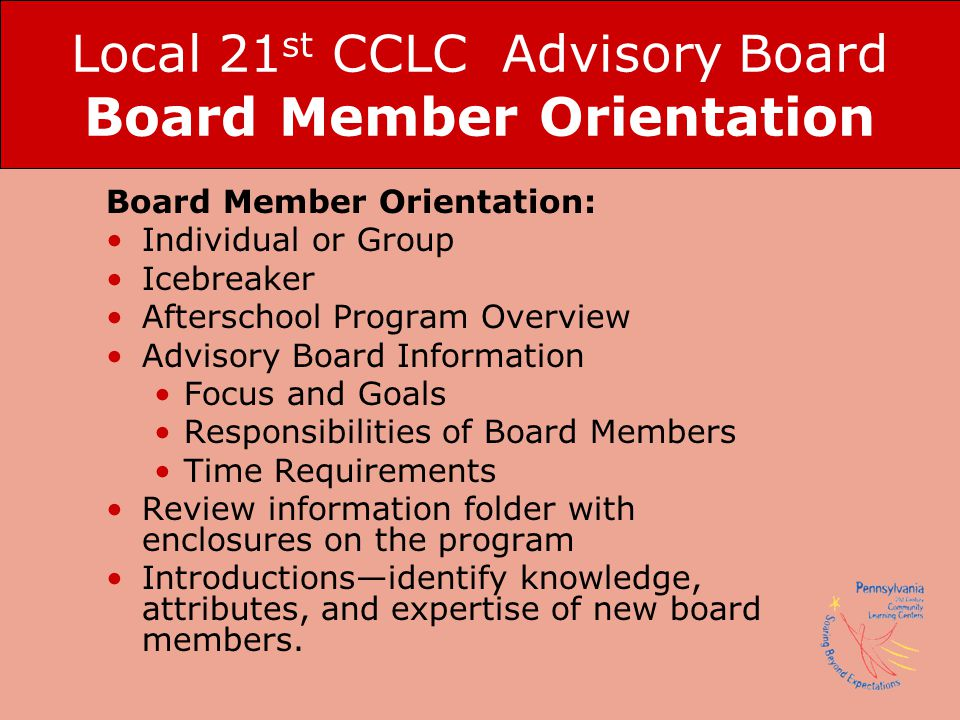 Local 21st CCLC Advisory Board Board Member Orientation
