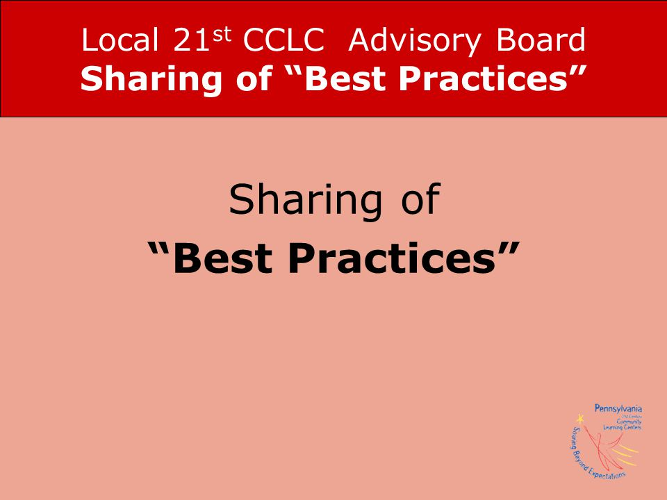 Local 21st CCLC Advisory Board Sharing of Best Practices