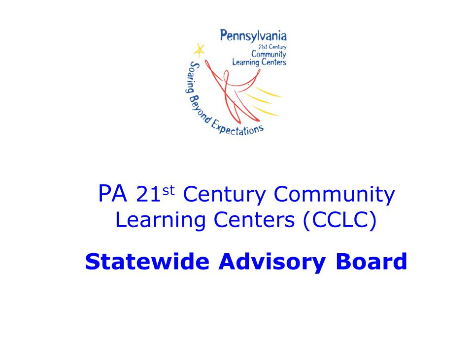 PA 21st Century Community Learning Centers (CCLC) Statewide Advisory Board