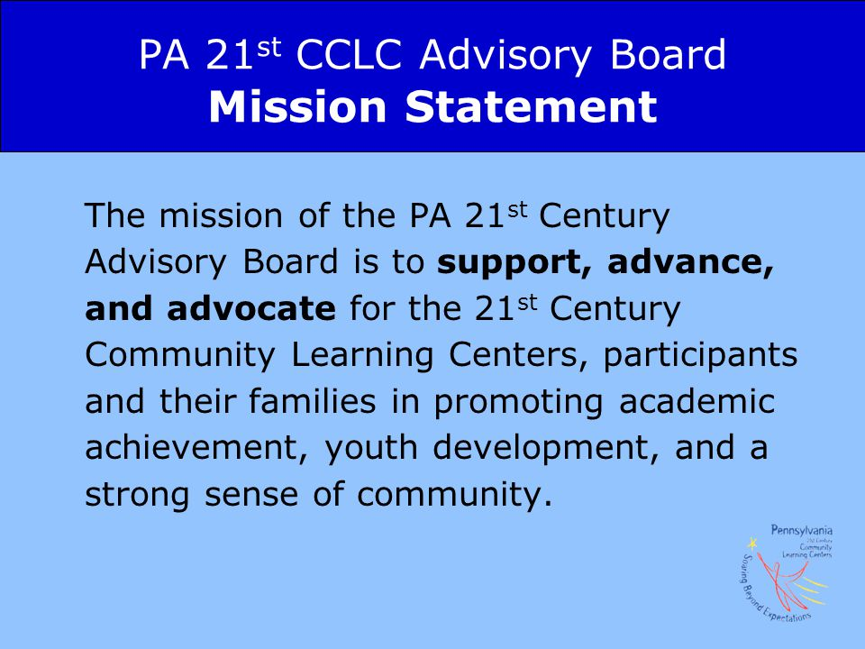 PA 21st CCLC Advisory Board Mission Statement