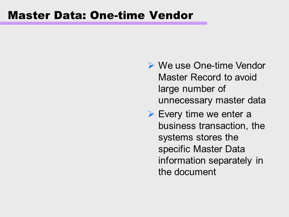 Master Data: One-time Vendor