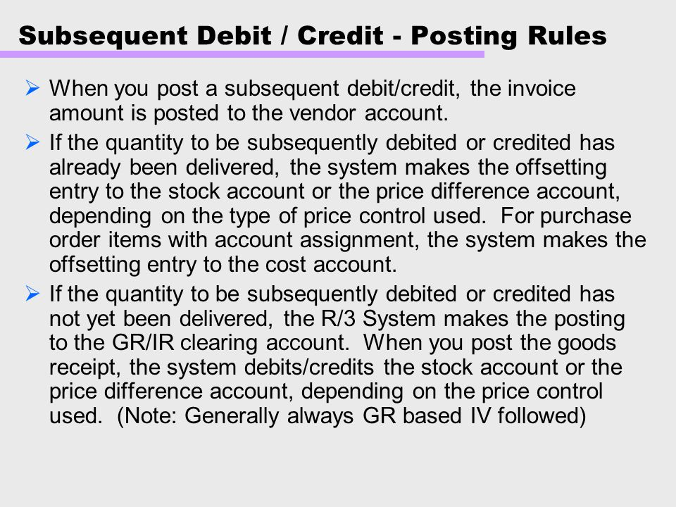 Subsequent Debit / Credit - Posting Rules