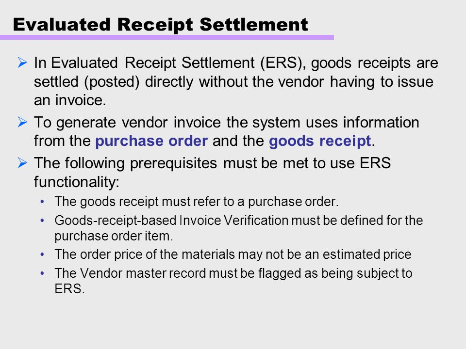 Evaluated Receipt Settlement