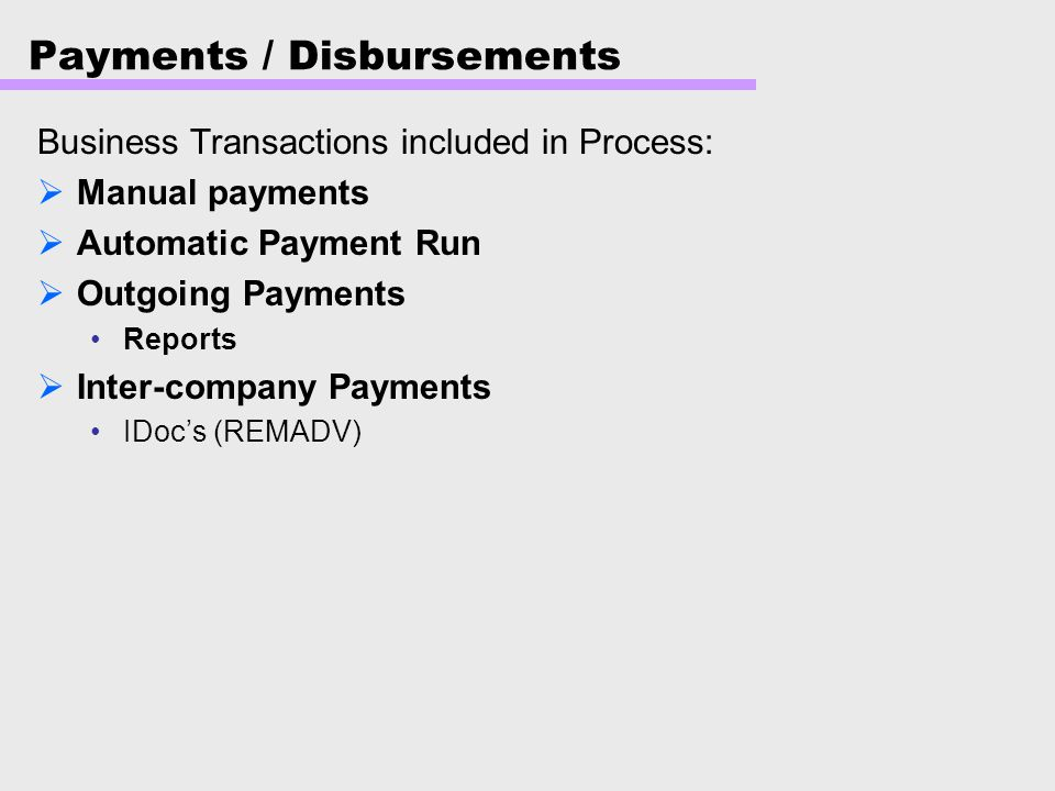Payments / Disbursements