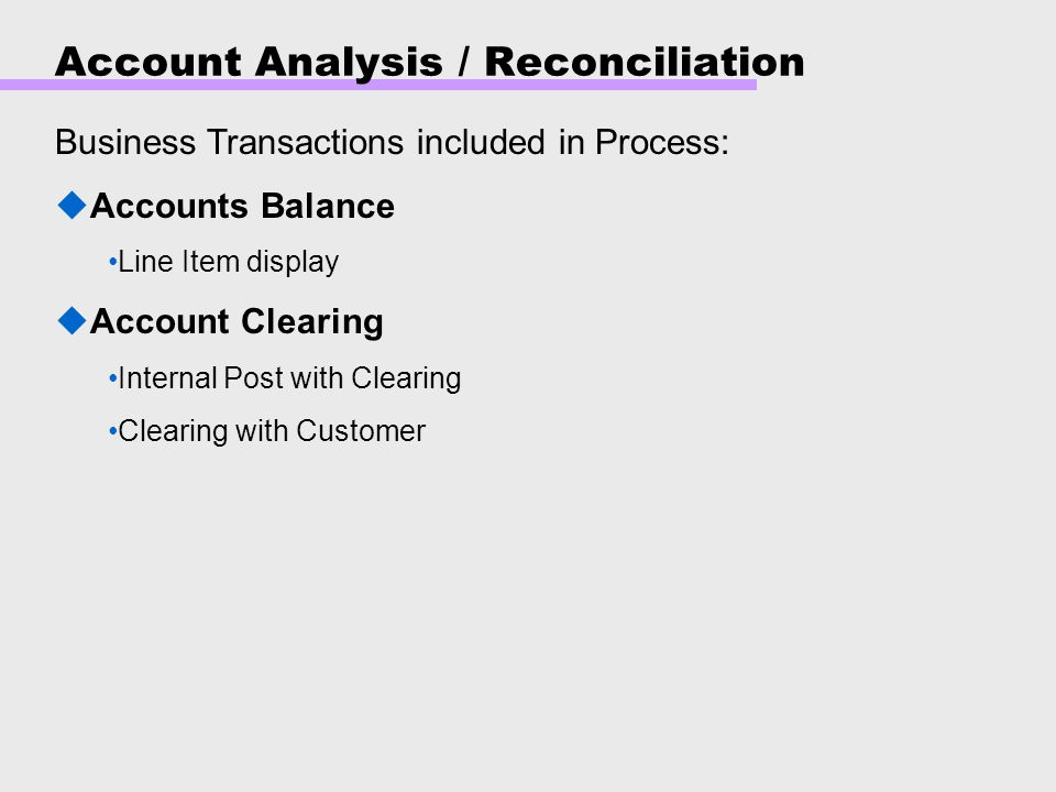 Account Analysis / Reconciliation