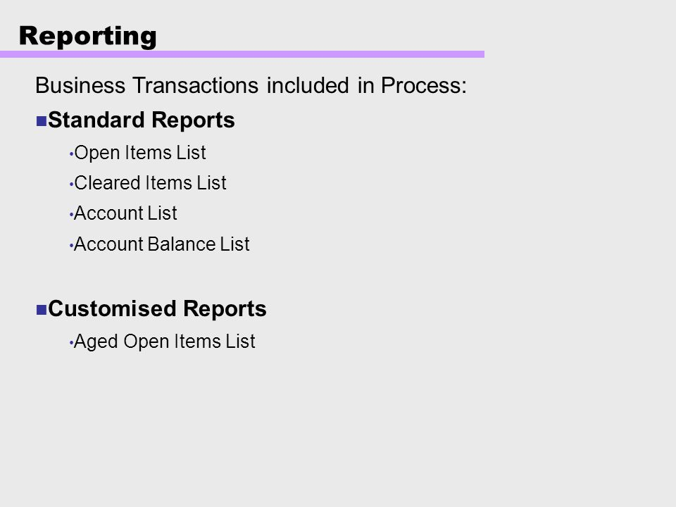Reporting Business Transactions included in Process: Standard Reports
