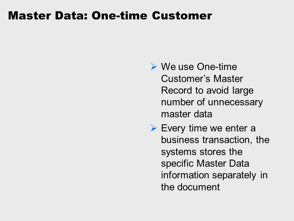 Master Data: One-time Customer