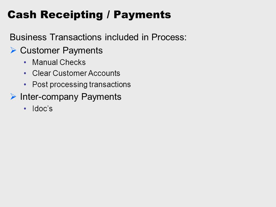 Cash Receipting / Payments