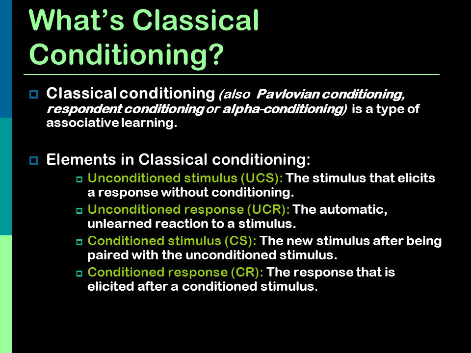What's Classical Conditioning