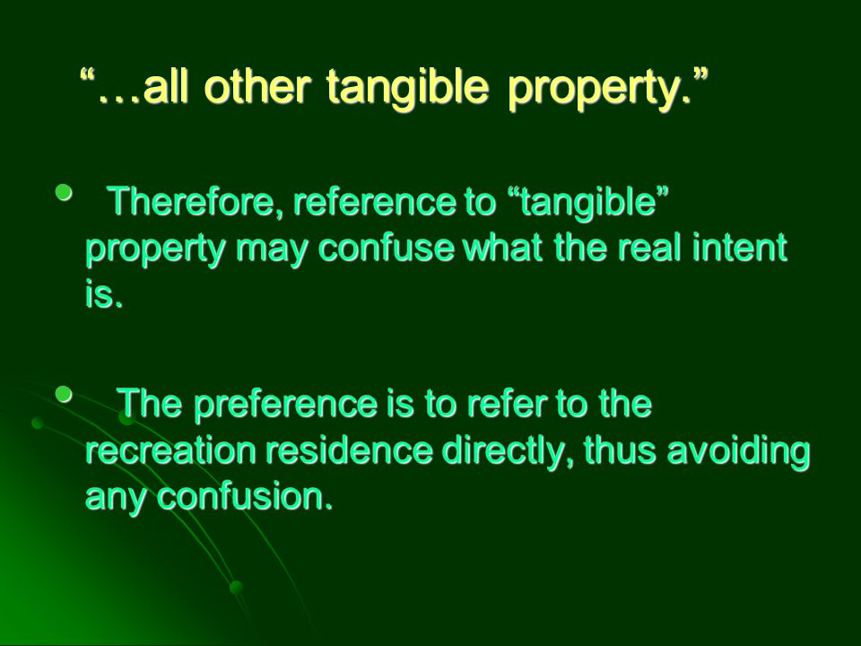 …all other tangible property.