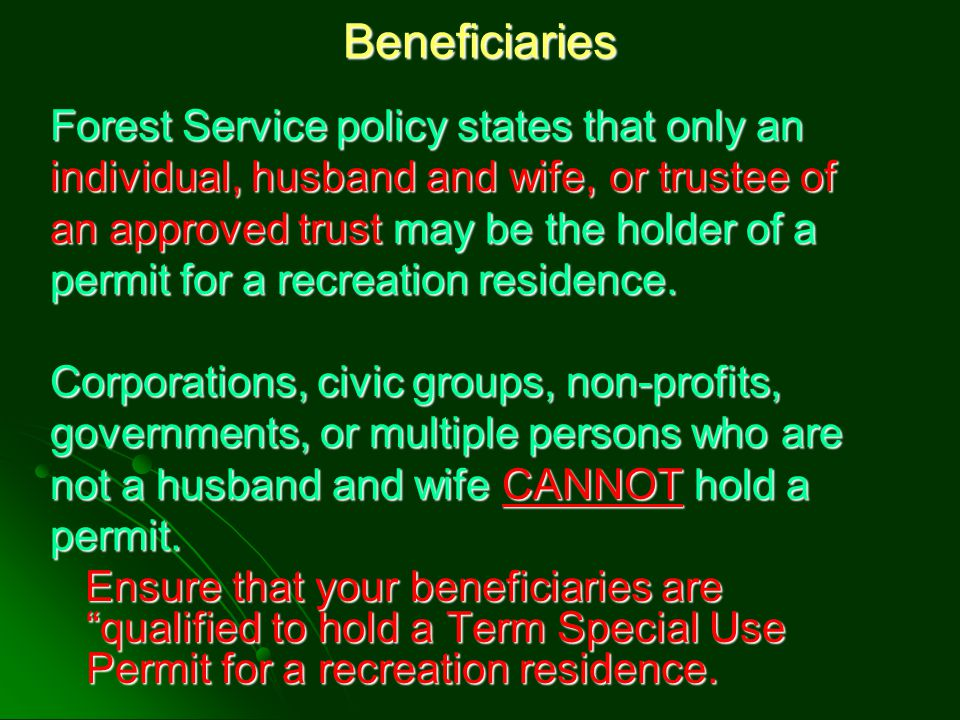 Beneficiaries Forest Service policy states that only an