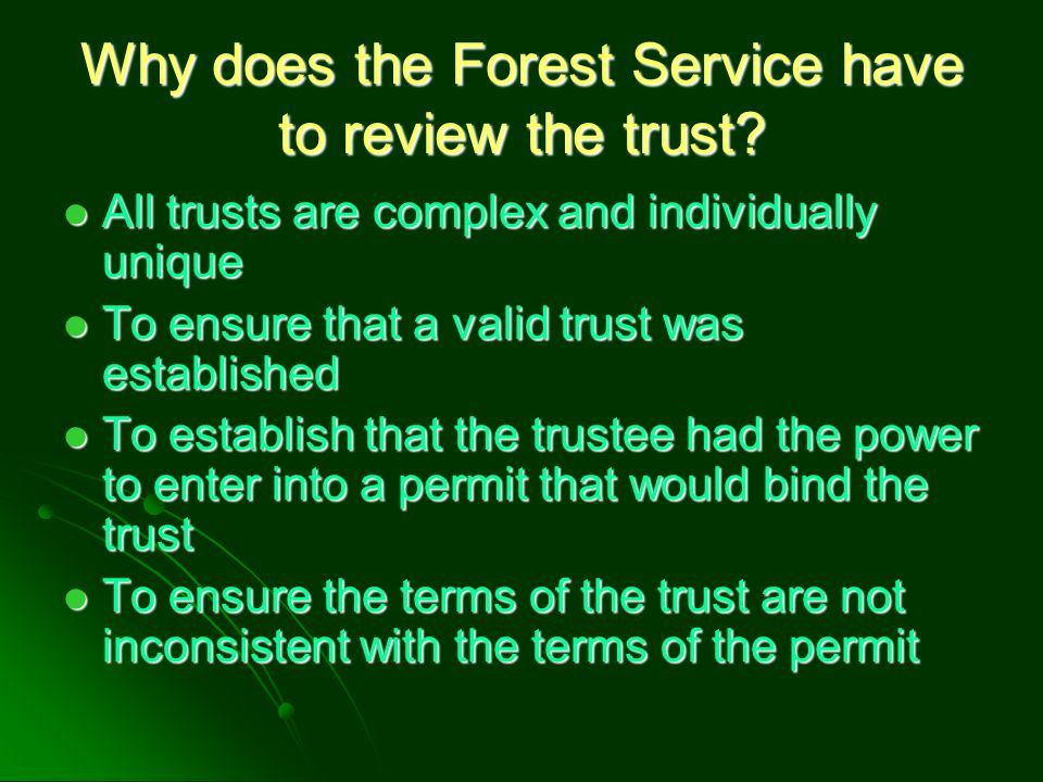 Why does the Forest Service have to review the trust