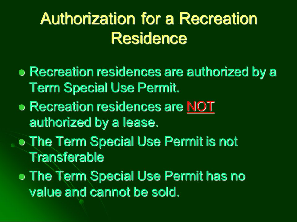 Authorization for a Recreation Residence