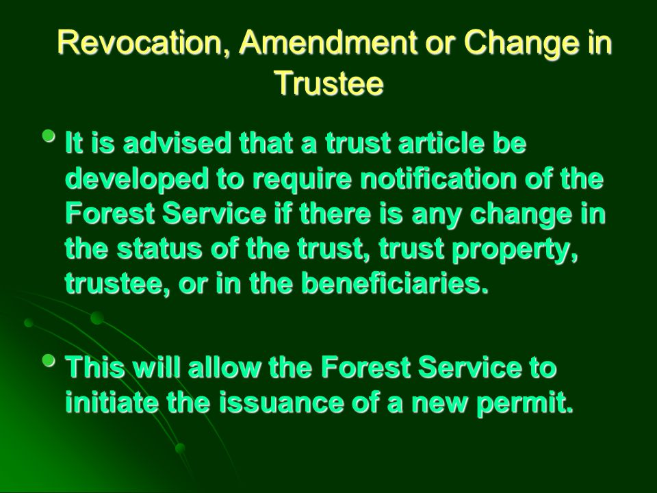 Revocation, Amendment or Change in Trustee