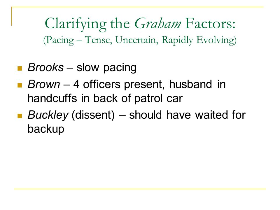 Clarifying the Graham Factors: (Pacing – Tense, Uncertain, Rapidly Evolving)