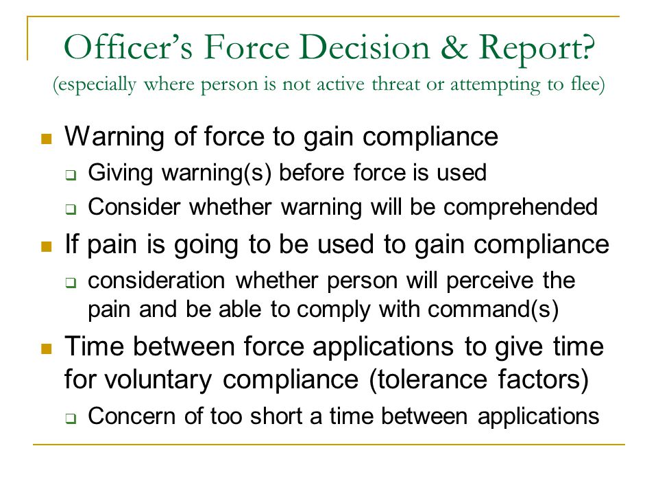 Officer's Force Decision & Report