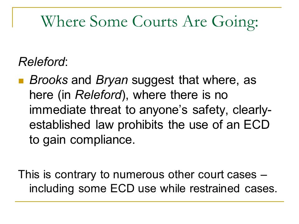 Where Some Courts Are Going: