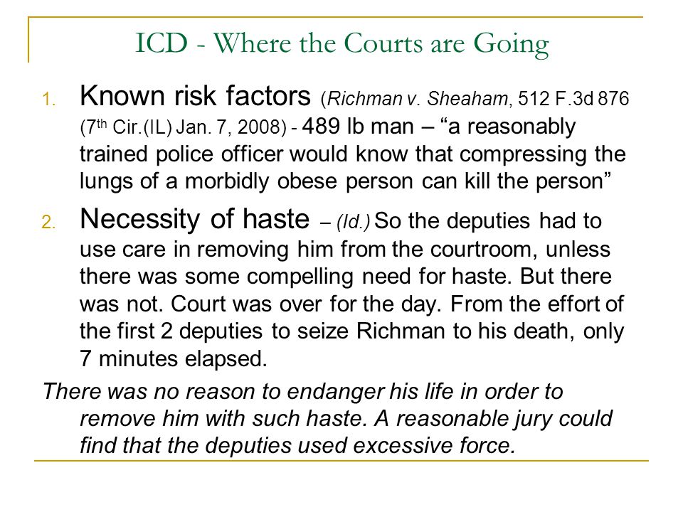 ICD - Where the Courts are Going