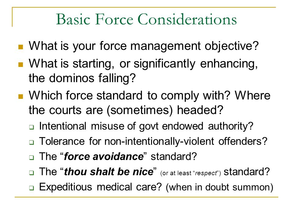 Basic Force Considerations