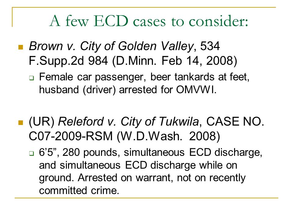 A few ECD cases to consider:
