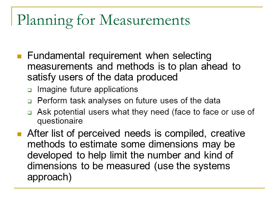 Planning for Measurements