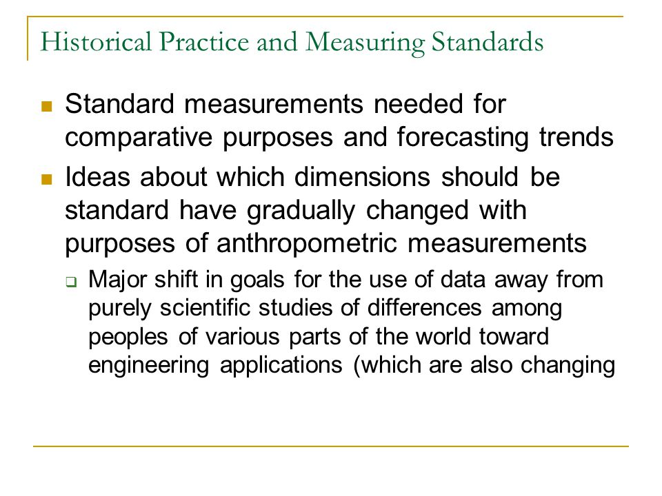 Historical Practice and Measuring Standards