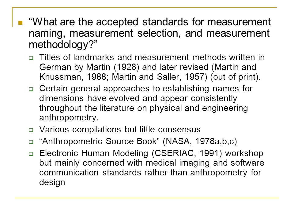 What are the accepted standards for measurement naming, measurement selection, and measurement methodology