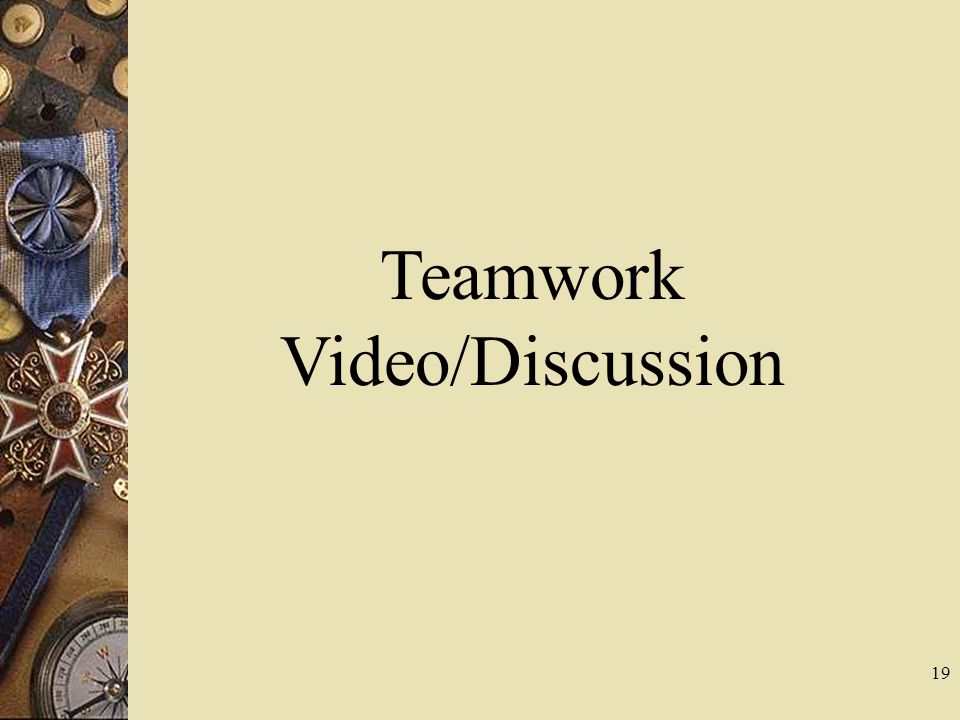 Teamwork Video/Discussion