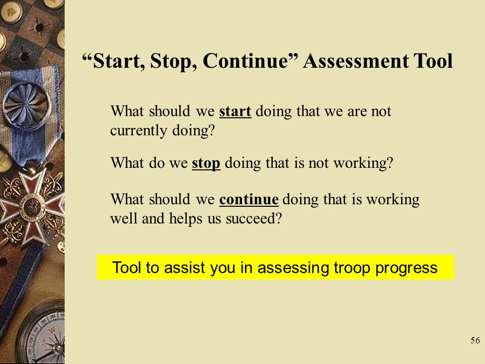 Tool to assist you in assessing troop progress