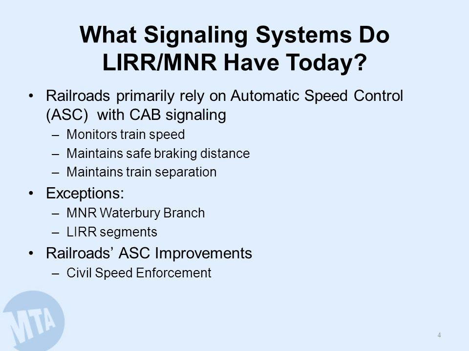Current MNR Cab Signal System