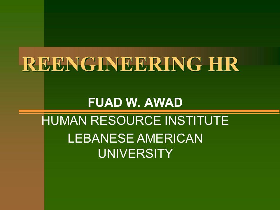 FUAD W. AWAD HUMAN RESOURCE INSTITUTE LEBANESE AMERICAN UNIVERSITY