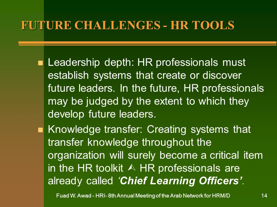 FUTURE CHALLENGES - HR TOOLS