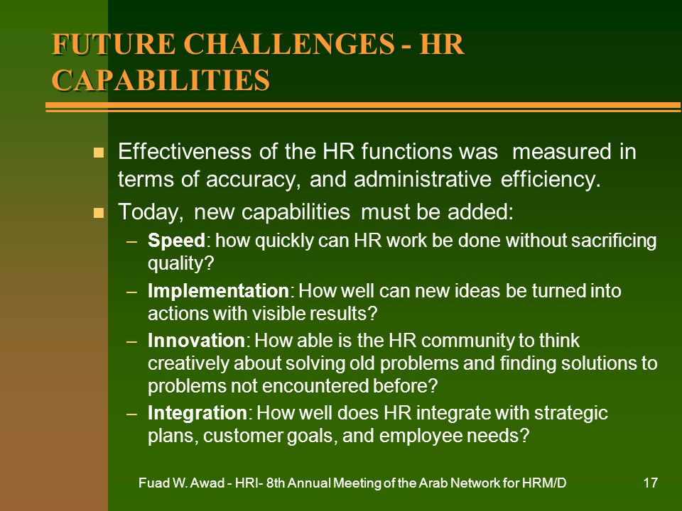 FUTURE CHALLENGES - HR CAPABILITIES