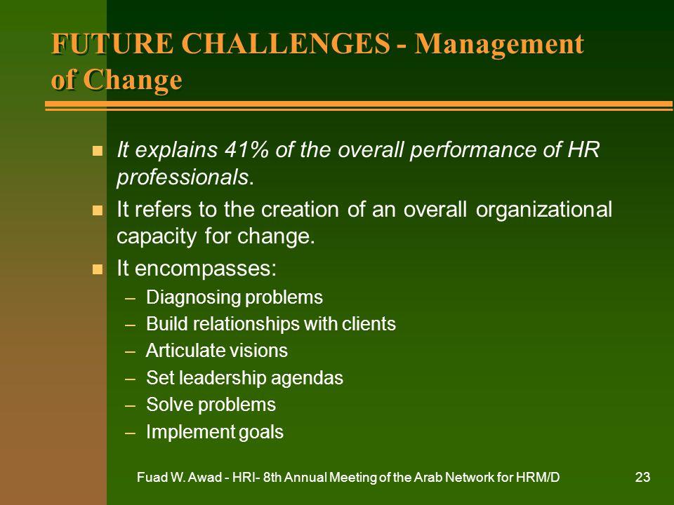 FUTURE CHALLENGES - Management of Change