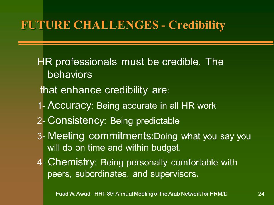 FUTURE CHALLENGES - Credibility