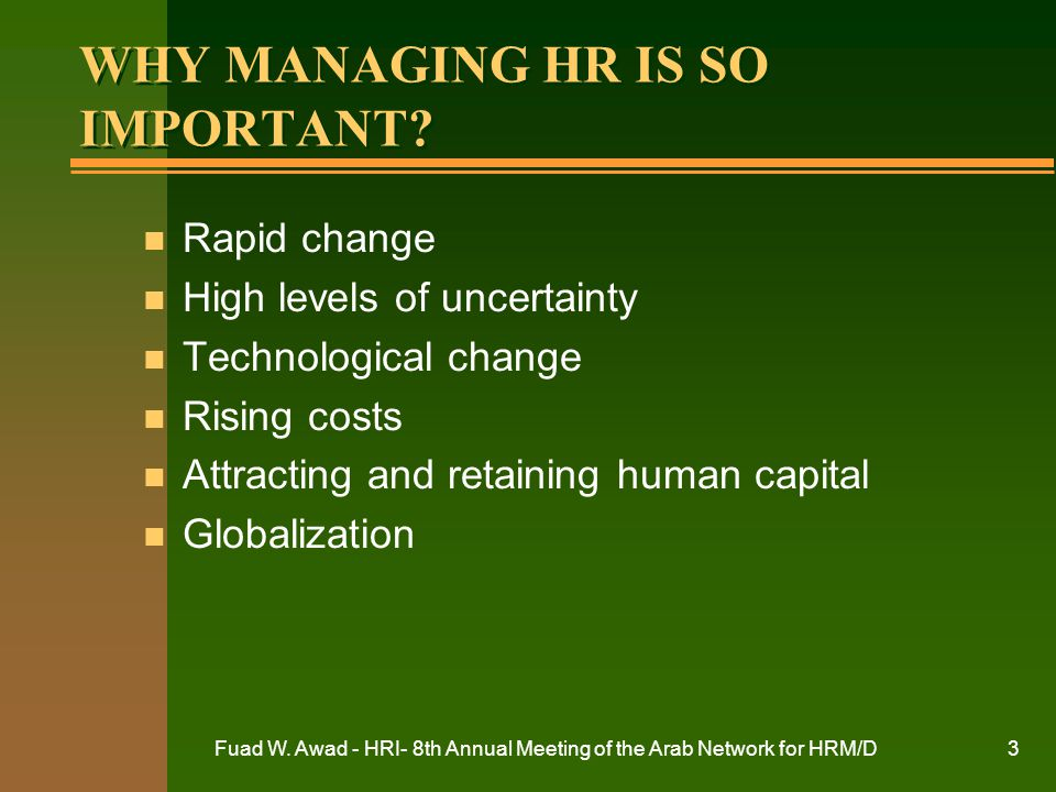 WHY MANAGING HR IS SO IMPORTANT
