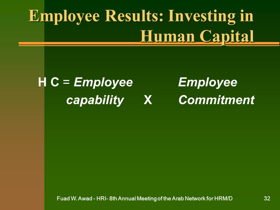 Employee Results: Investing in Human Capital