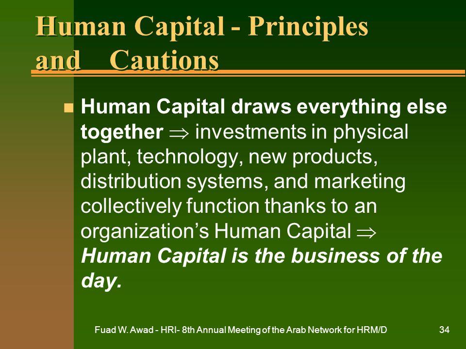 Human Capital - Principles and Cautions