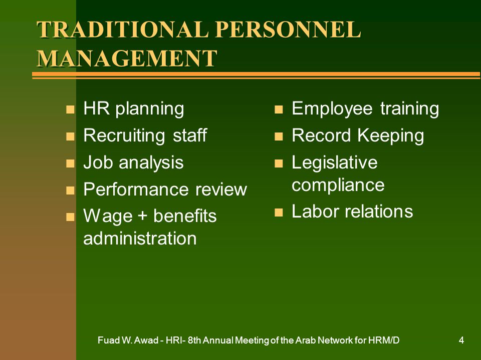 TRADITIONAL PERSONNEL MANAGEMENT