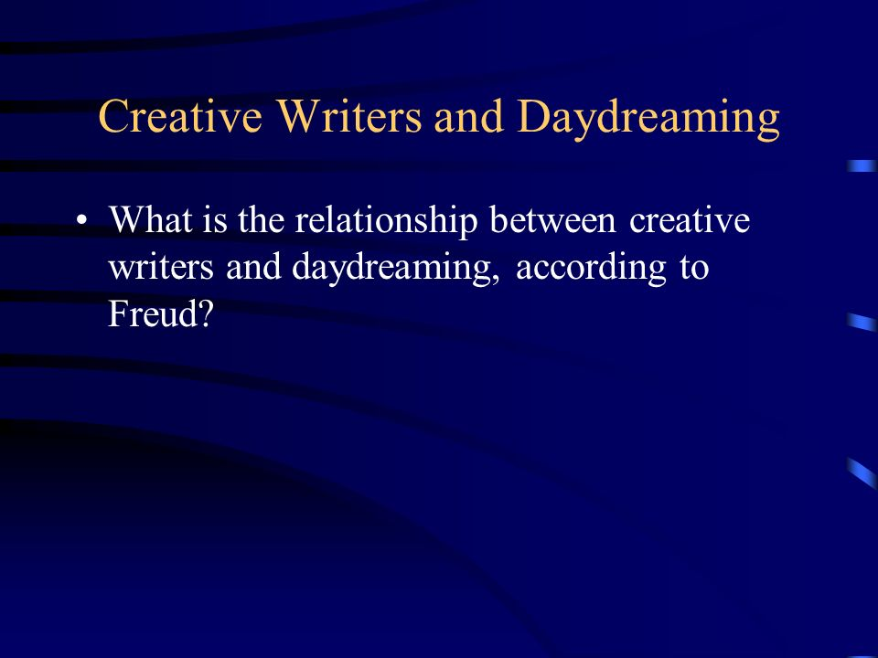 Creative Writers and Daydreaming