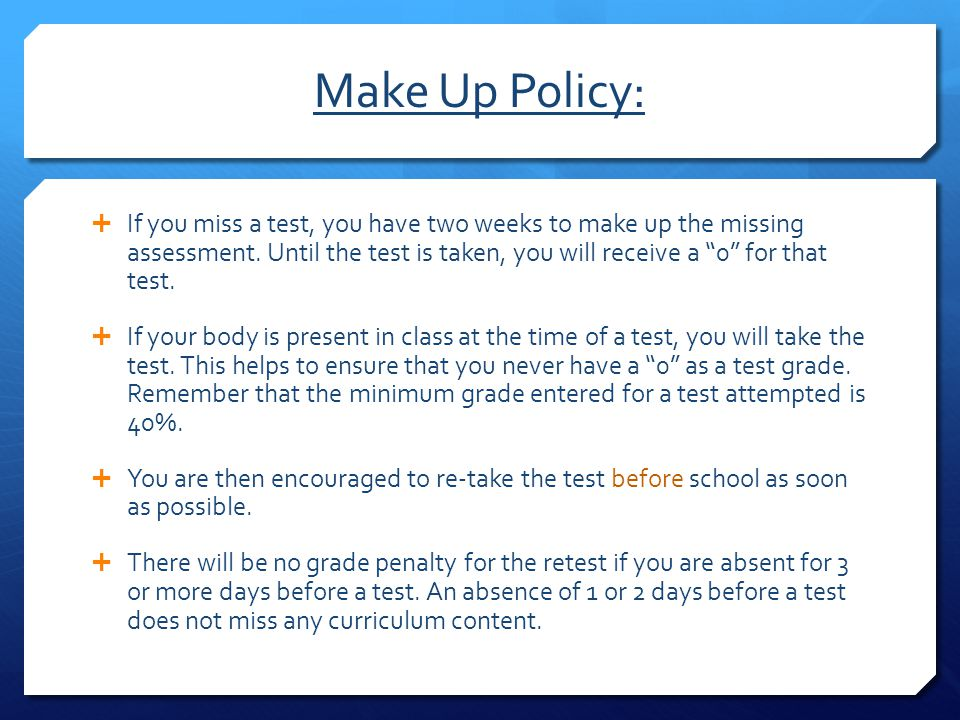 Make Up Policy: