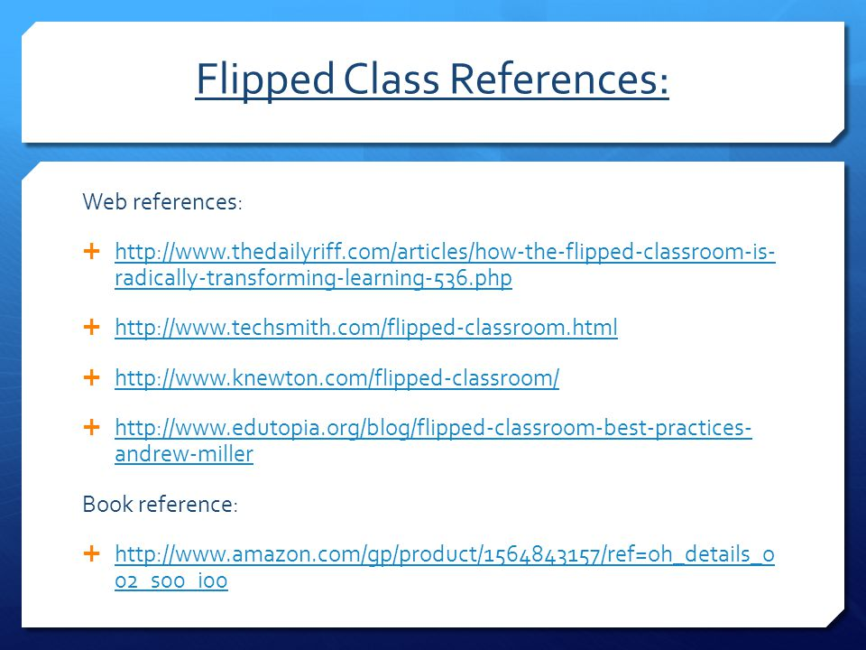Flipped Class References: