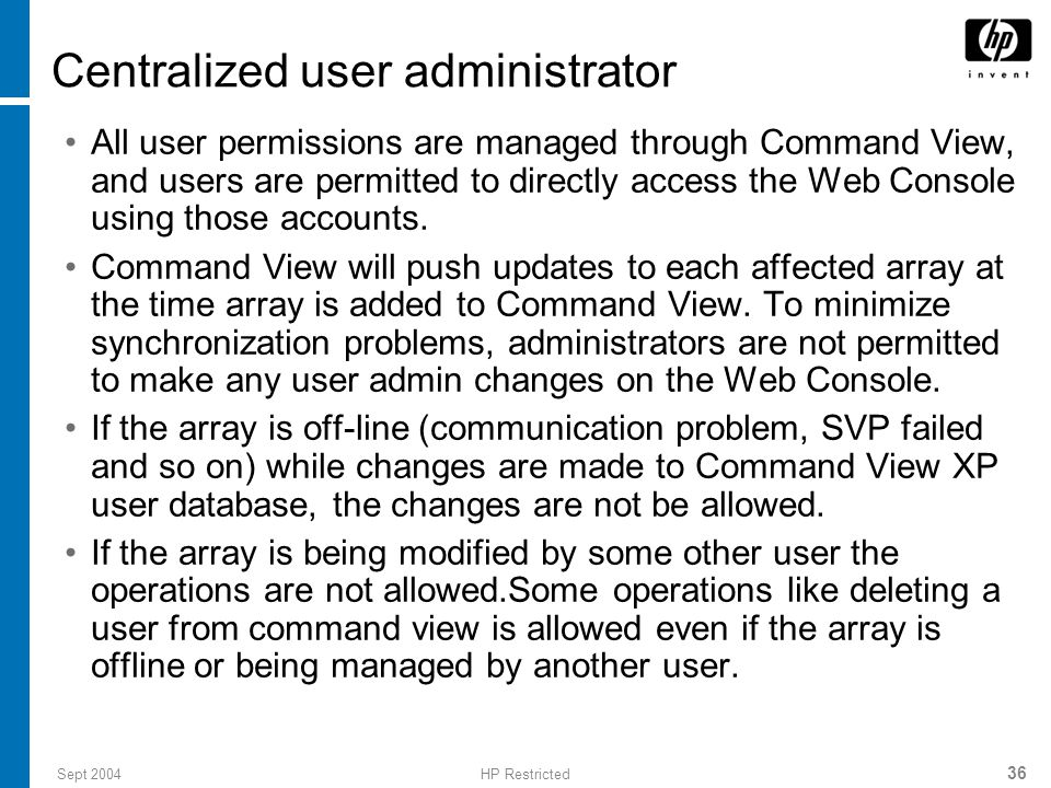 Centralized user administrator