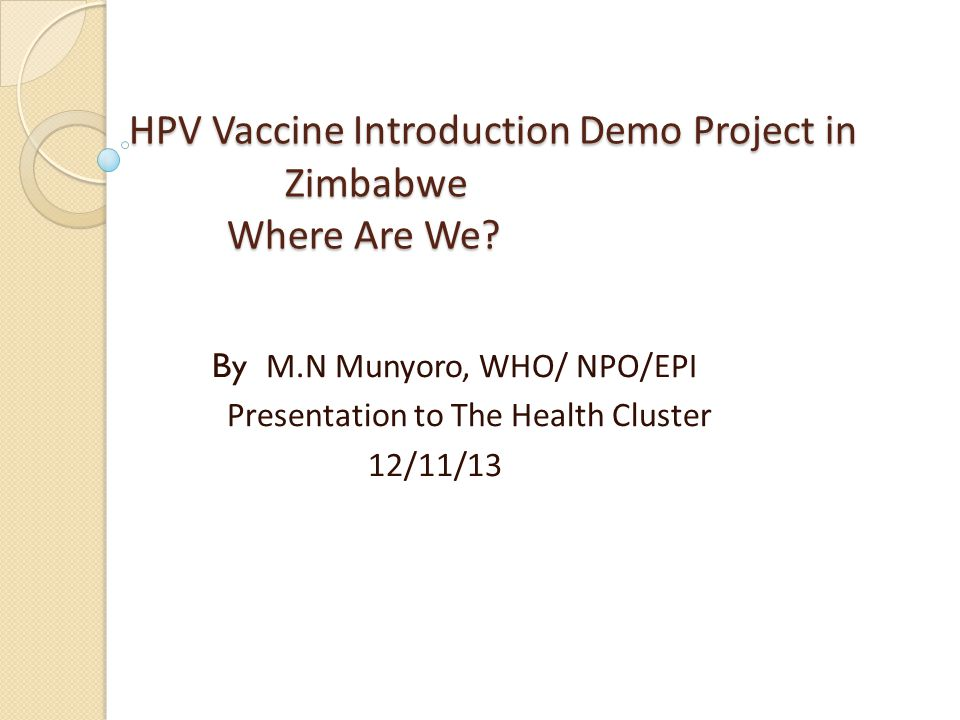 HPV Vaccine Introduction Demo Project in Zimbabwe Where Are We