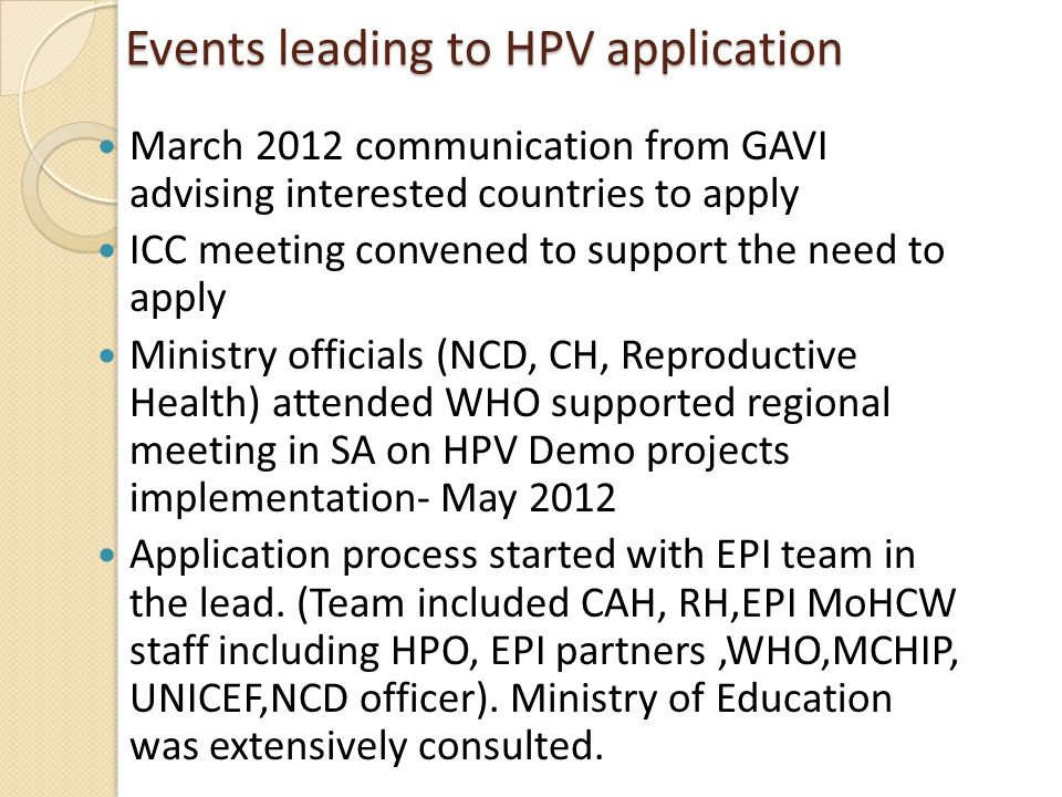 Events leading to HPV application